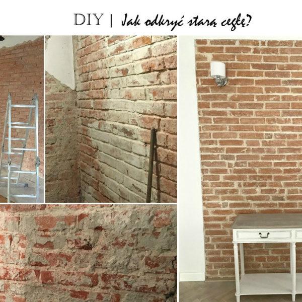 instrukcja krok po kroku jak odkryć starą cegłę, ściana z cegły jak zrobić, ściana z cegły wykonanie