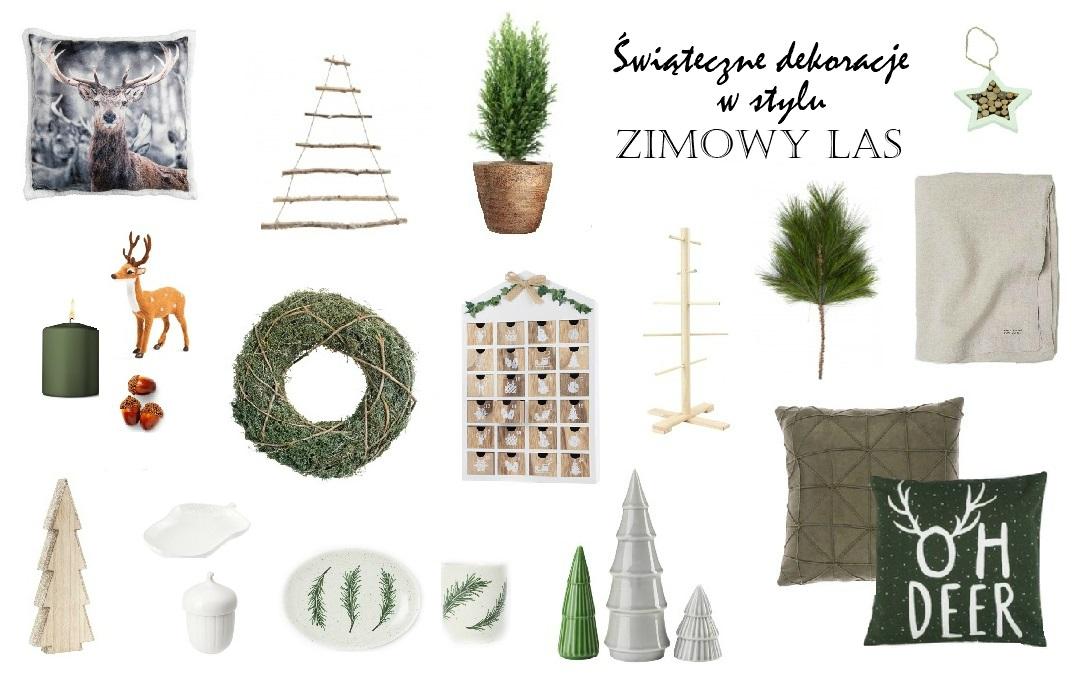 jak udekorować dom na święta w jakim stylu zakupy wishlist zimowy las poradnik zakupowy ozdoby dekoracje świąteczne