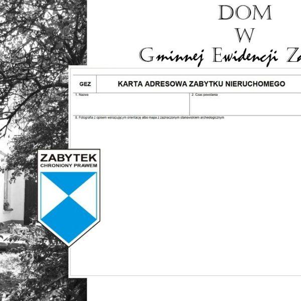 GEZ, konserwator zabytków, zabytek, remont starego domu, stary dom, Gminna Ewidencja Zabytków